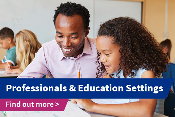 Professionals and Education Settings