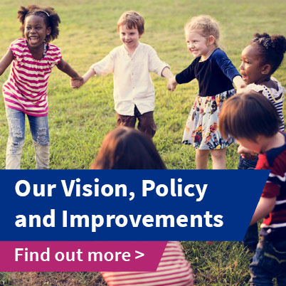 Our Vision Policy and Improvements